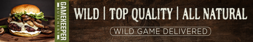 Wild, Top Quality, and All Natural Wild Game available at Gamekeeper Butchery