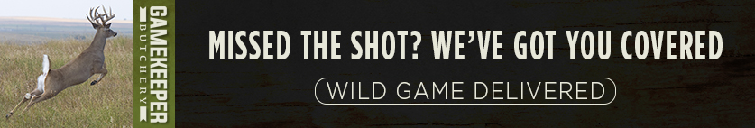 Missed your shot? Don't Worry, Gamekeeper Butchery has all your Wild Game Needs!